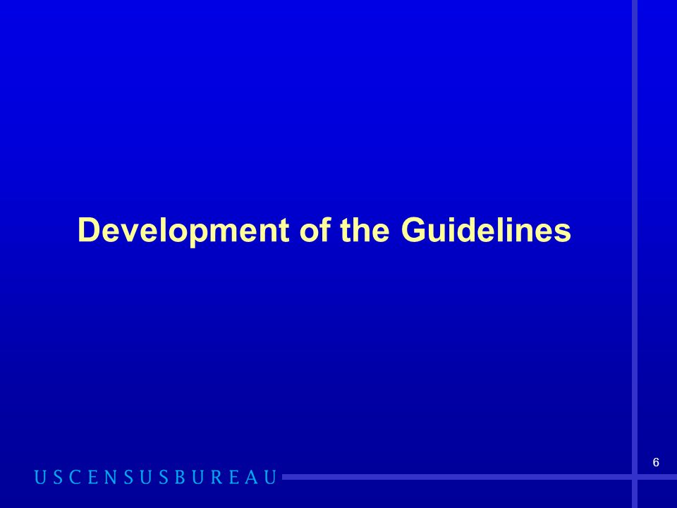 6 Development of the Guidelines