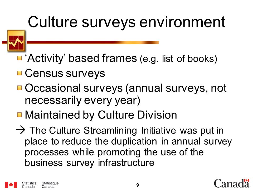 9 Culture surveys environment Activity based frames (e.g.