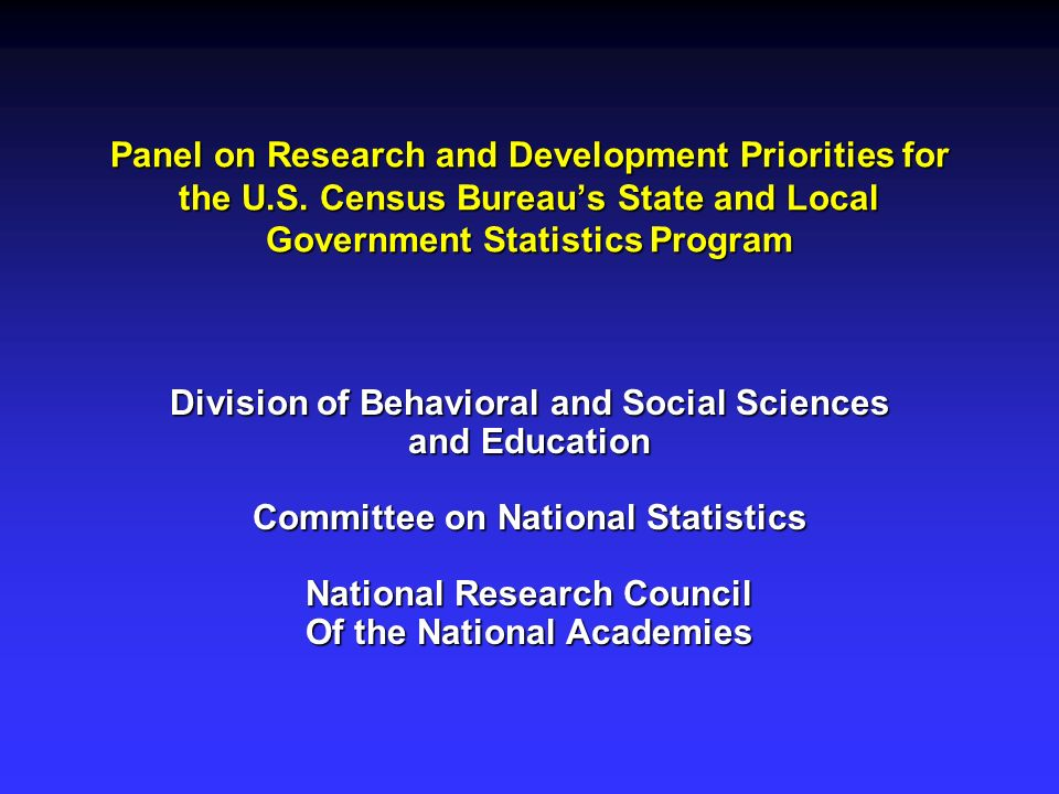 Panel on Research and Development Priorities for the U.S. Census Bureaus State and Local Government Statistics Program Division of Behavioral and Soci