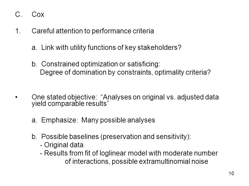 10 C.Cox 1.Careful attention to performance criteria a.