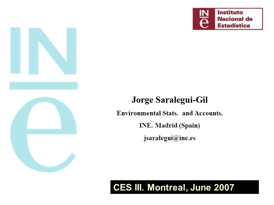 CES III. Montreal, June 2007 Jorge Saralegui-Gil Environmental Stats.