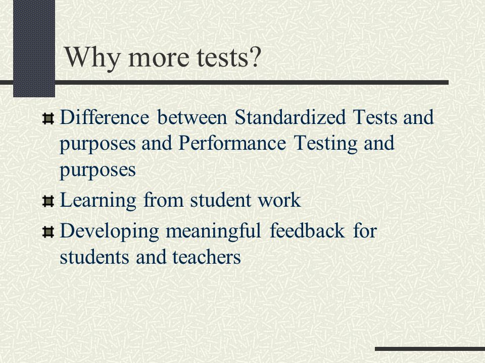 Why more tests.