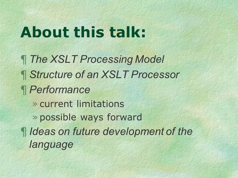The XSLT Processing Model first approximation Source Document Result Document Style sheet Transformation Process
