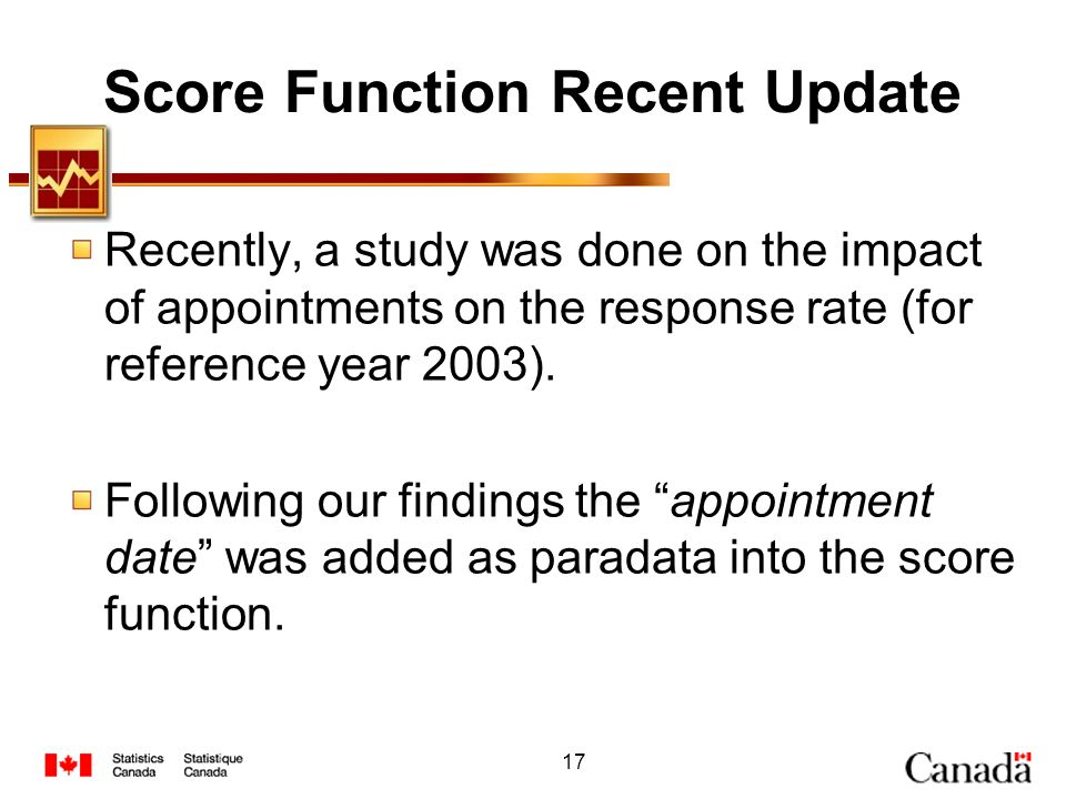 17 Score Function Recent Update Recently, a study was done on the impact of appointments on the response rate (for reference year 2003). Following our