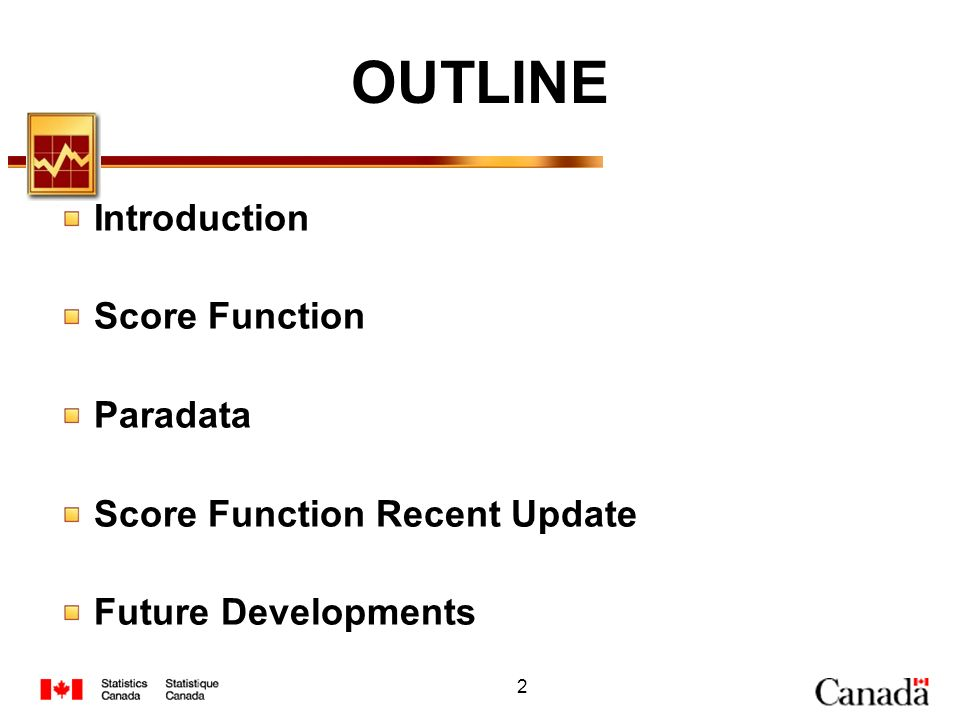 2 OUTLINE Introduction Score Function Paradata Score Function Recent Update Future Developments