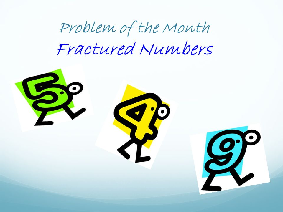 Problem of the Month Fractured Numbers