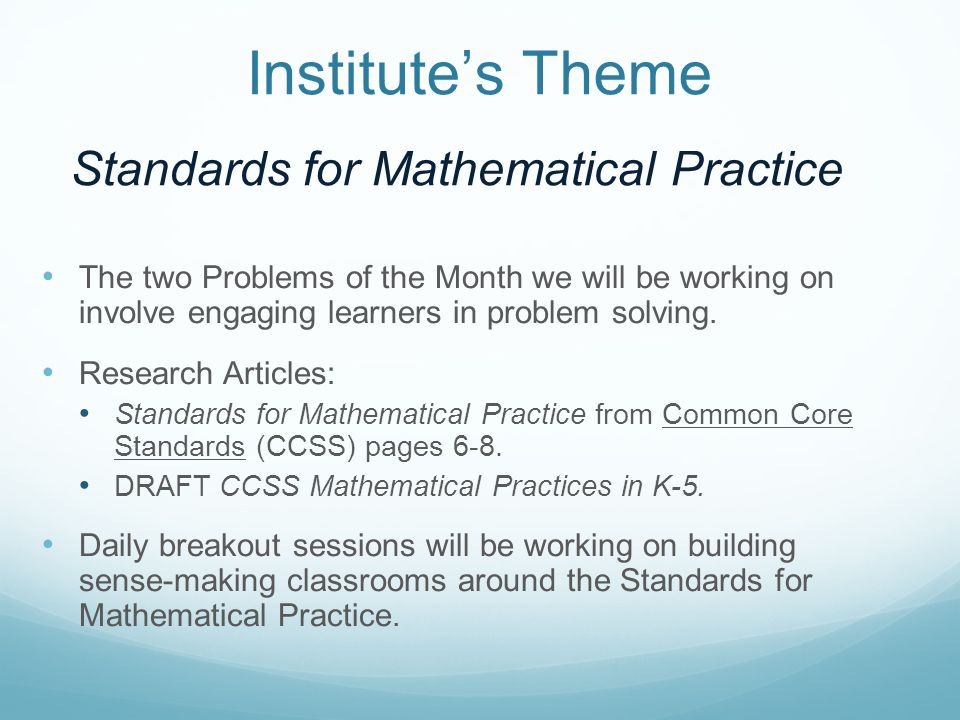 Institutes Theme The two Problems of the Month we will be working on involve engaging learners in problem solving.