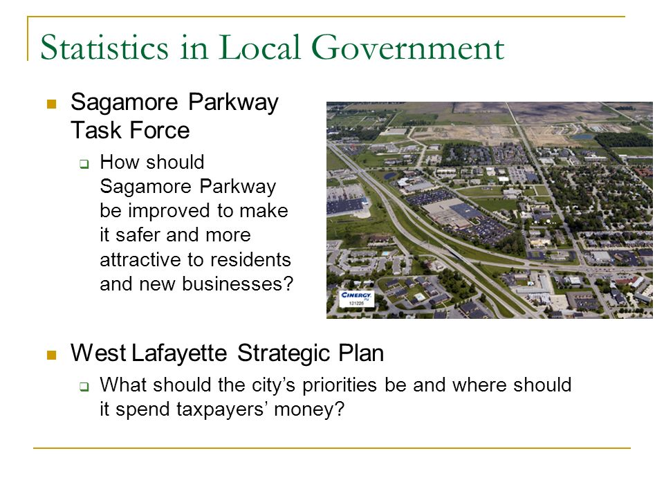 Statistics in Local Government Sagamore Parkway Task Force How should Sagamore Parkway be improved to make it safer and more attractive to residents a