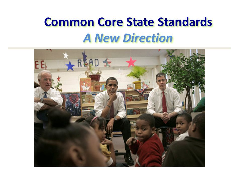 Common Core State Standards A New Direction
