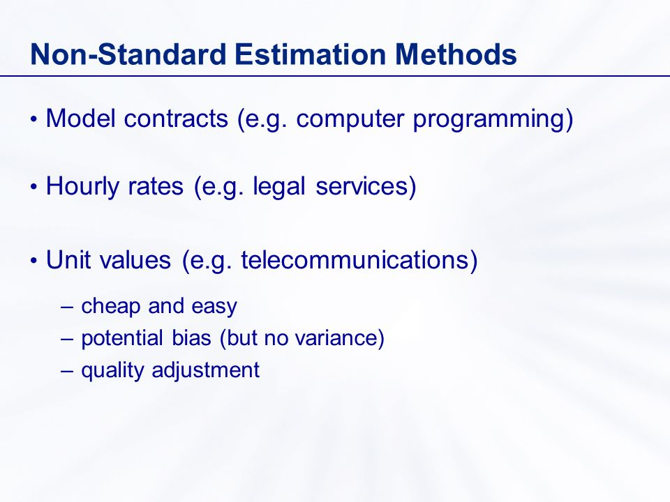 Non-Standard Estimation Methods Model contracts (e.g.