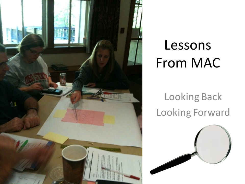 Lessons From MAC Looking Back Looking Forward
