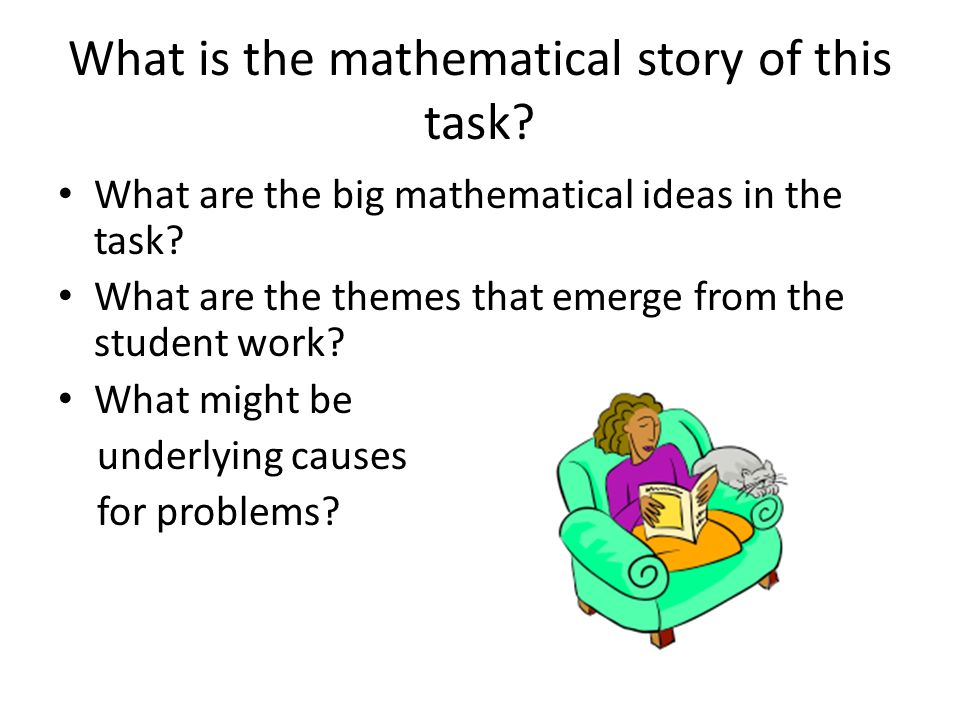 What is the mathematical story of this task. What are the big mathematical ideas in the task.