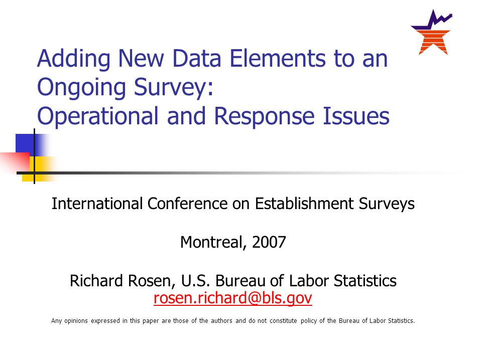 International Conference on Establishment Surveys Montreal, 2007 Richard Rosen, U.S.