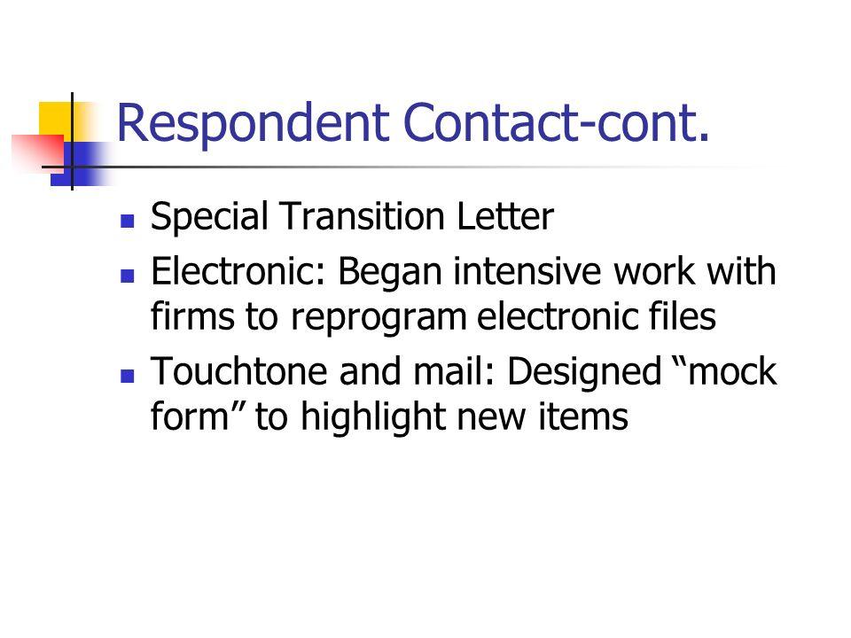 Respondent Contact-cont.