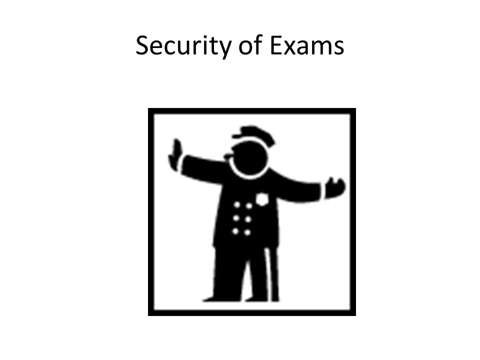 Security of Exams