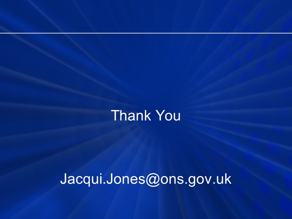 Thank You Jacqui.Jones@ons.gov.uk