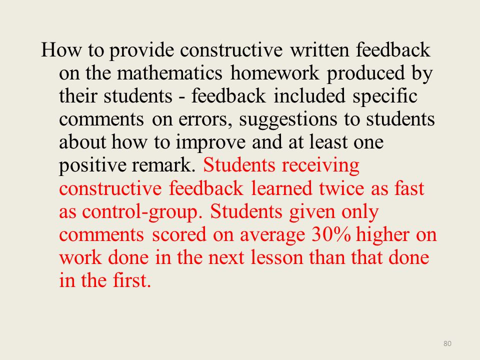 How to provide constructive written feedback on the mathematics homework produced by their students - feedback included specific comments on errors, s