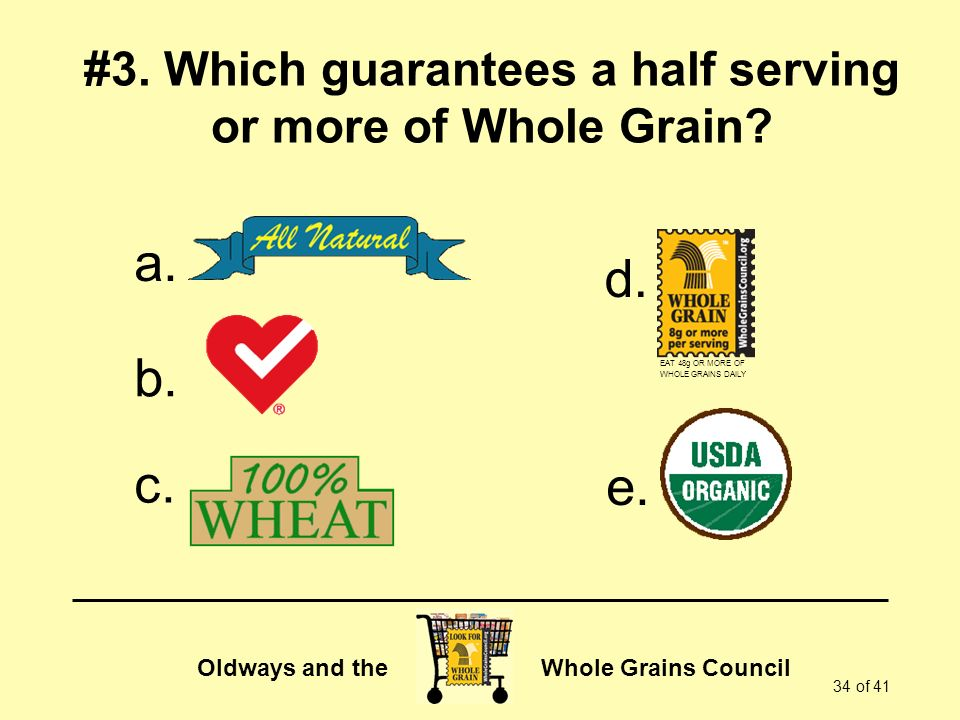 Oldways and the Whole Grains Council 34 of 41 #3.