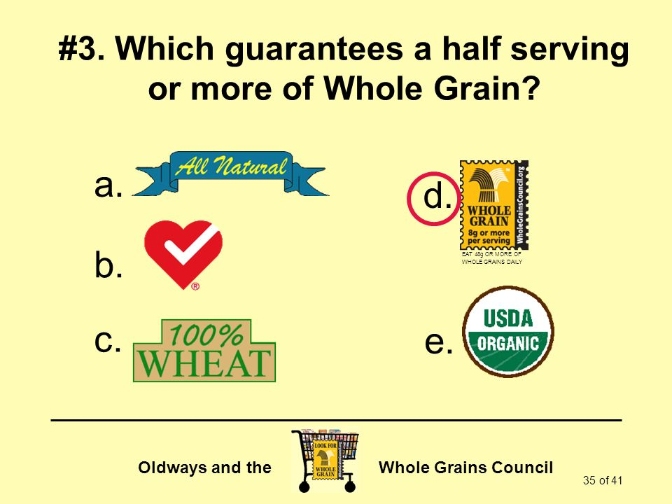 Oldways and the Whole Grains Council 35 of 41 #3.