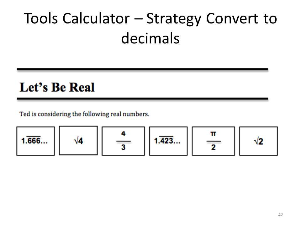 Tools Calculator – Strategy Convert to decimals 42