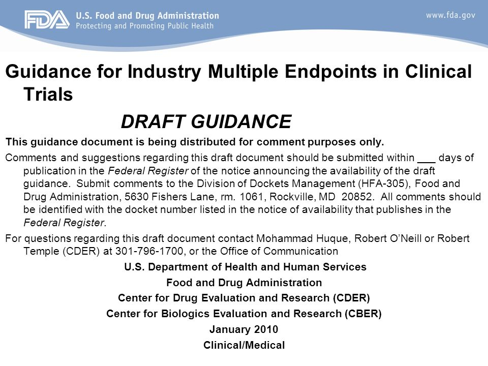 16 Guidance for Industry Multiple Endpoints in Clinical Trials DRAFT GUIDANCE This guidance document is being distributed for comment purposes only.