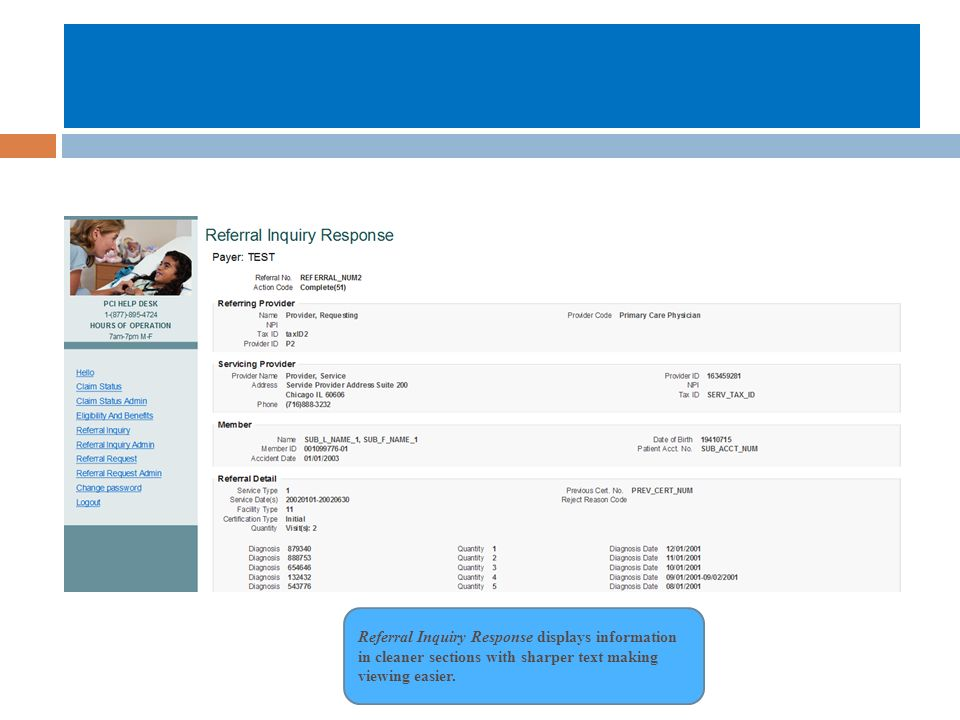 Referral Inquiry Response displays information in cleaner sections with sharper text making viewing easier.