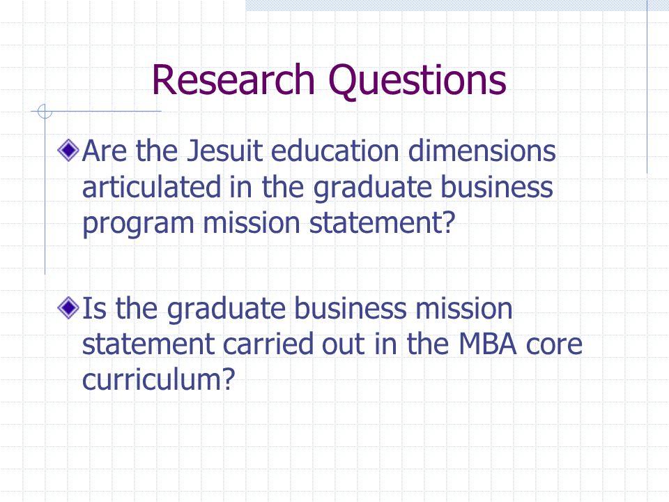 Mission Statement Matrix Graduate School of Business / MBA Manifest School of Business Manifest Graduate School of Business / MBA Latent School of Business Latent