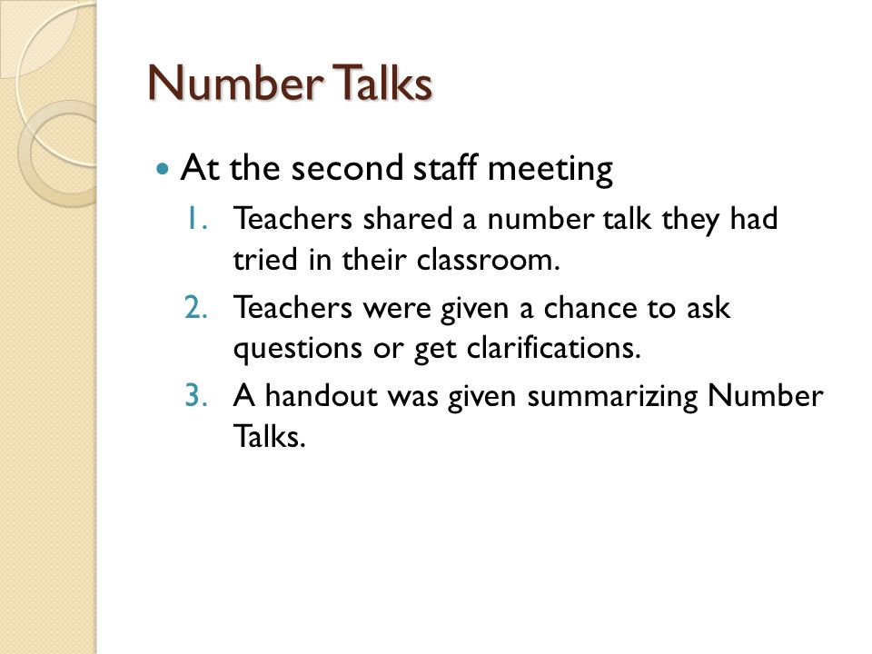 Number Talks District Collaboration A Number Talk was modeled during this district staff development session.