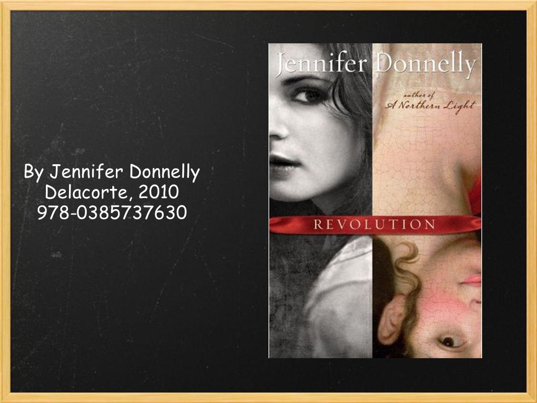 By Jennifer Donnelly Delacorte, 2010 978-0385737630