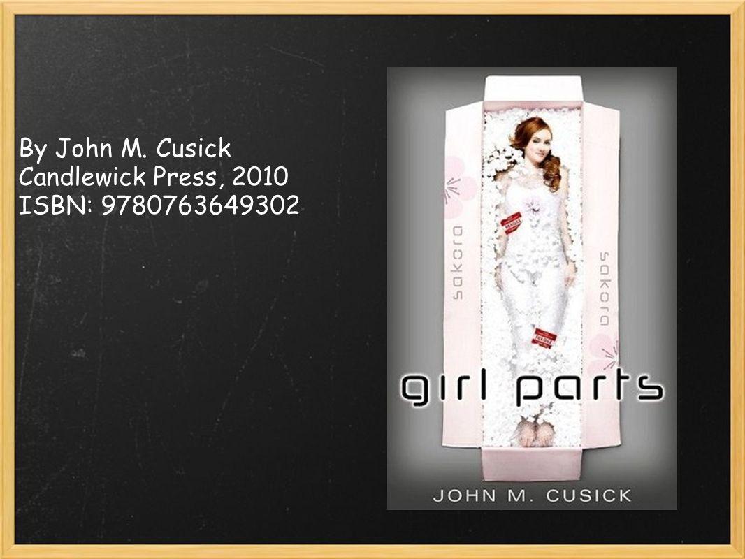 By John M. Cusick Candlewick Press, 2010 ISBN: 9780763649302
