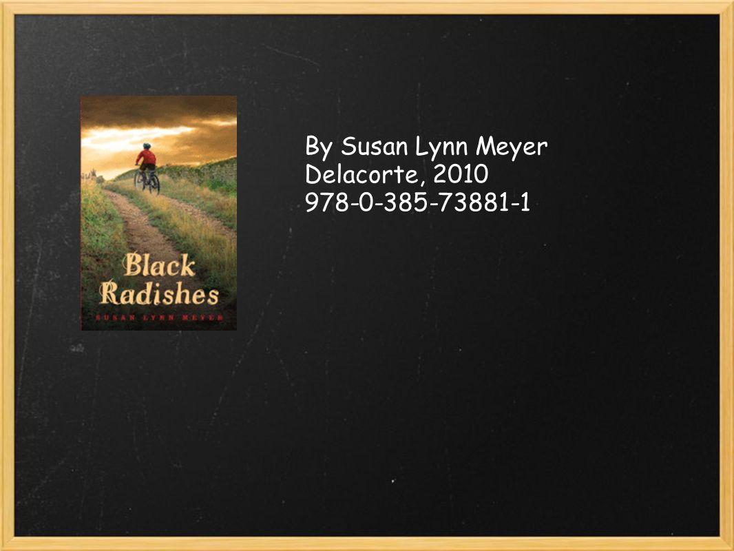 By Susan Lynn Meyer Delacorte, 2010 978-0-385-73881-1