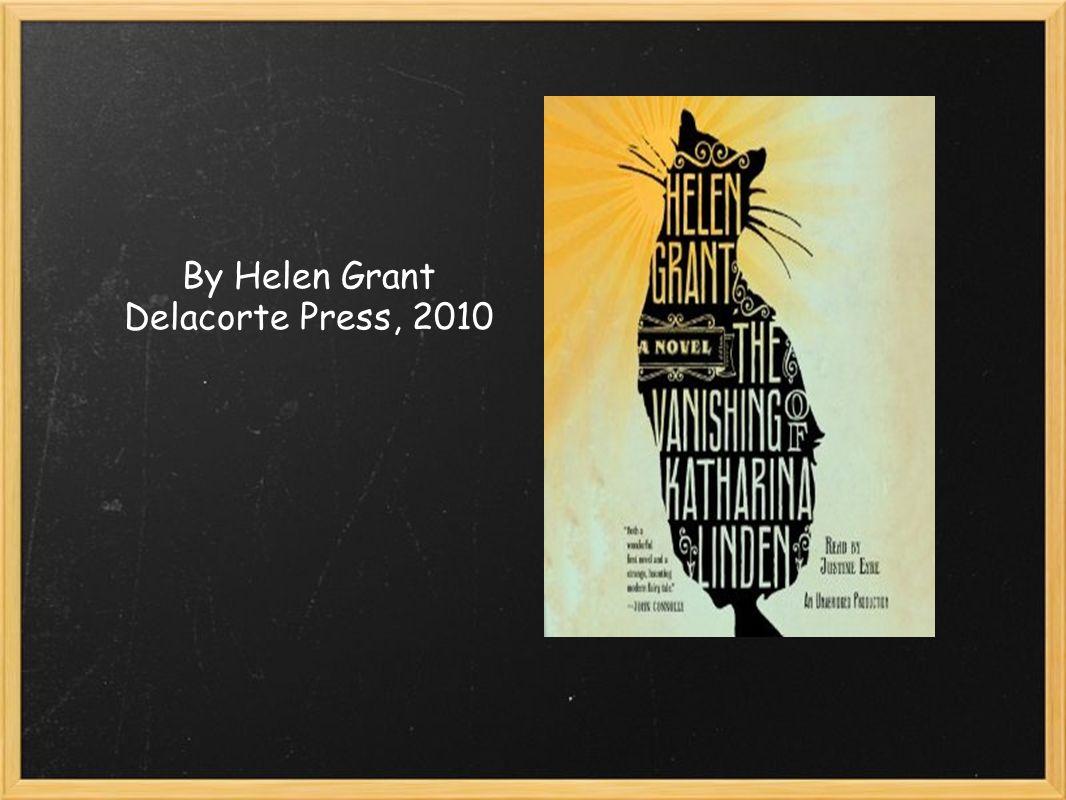 By Helen Grant Delacorte Press, 2010