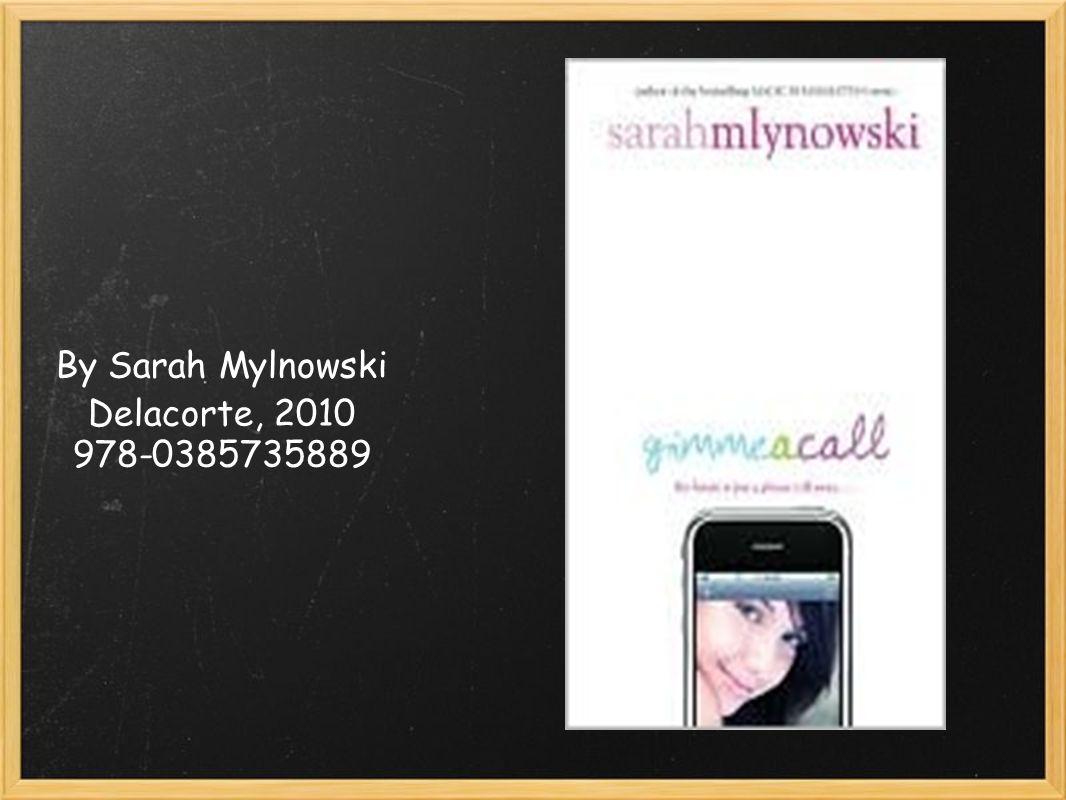 By Sarah Mylnowski Delacorte, 2010 978-0385735889