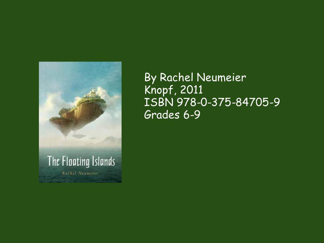 By Rachel Neumeier Knopf, 2011 ISBN 978-0-375-84705-9 Grades 6-9