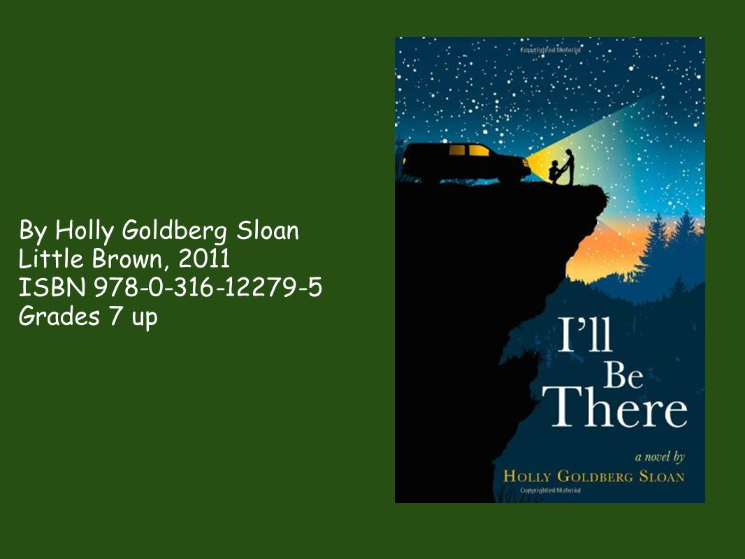 By Holly Goldberg Sloan Little Brown, 2011 ISBN Grades 7 up