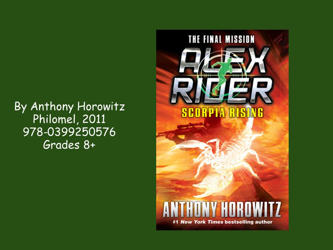 By Anthony Horowitz Philomel, Grades 8+
