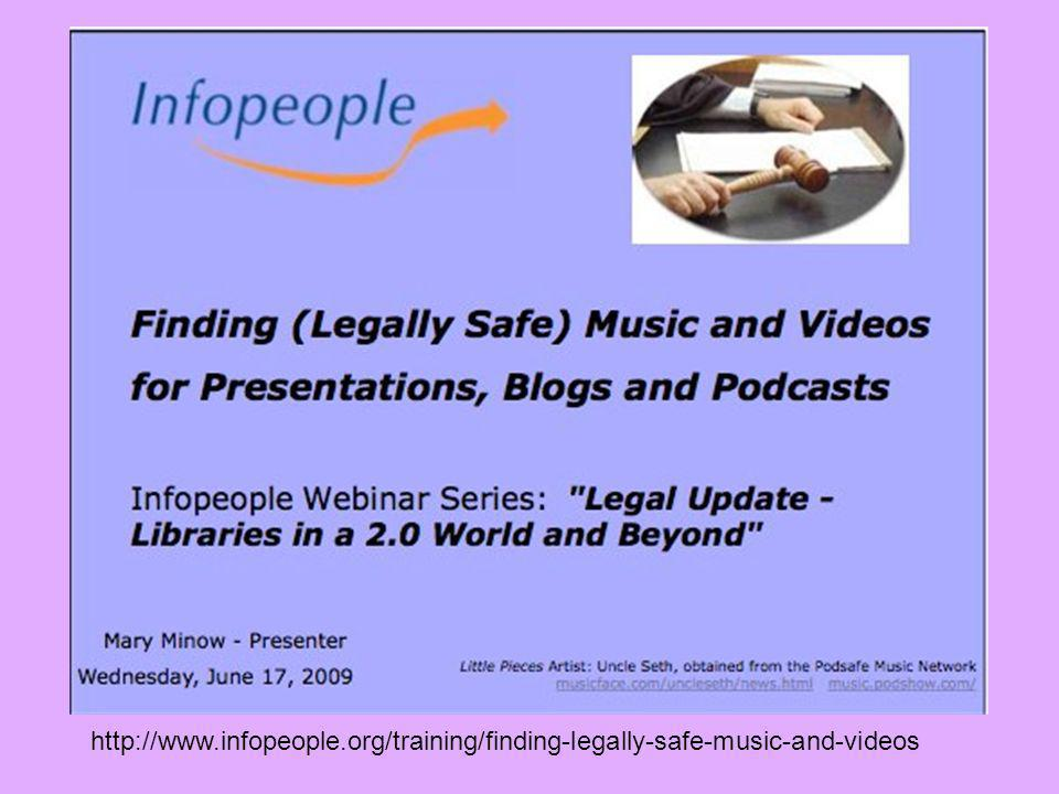 http://www.infopeople.org/training/finding-legally-safe-music-and-videos