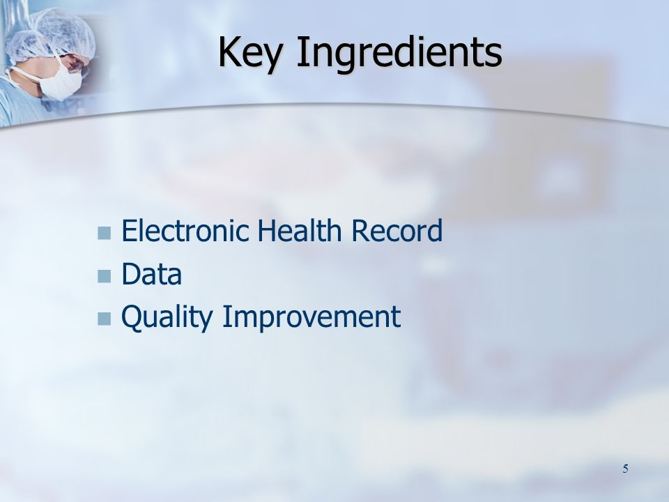 5 Key Ingredients Electronic Health Record Data Quality Improvement