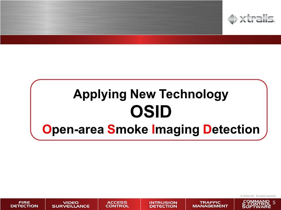 5 Applying New Technology OSID Open-area Smoke Imaging Detection