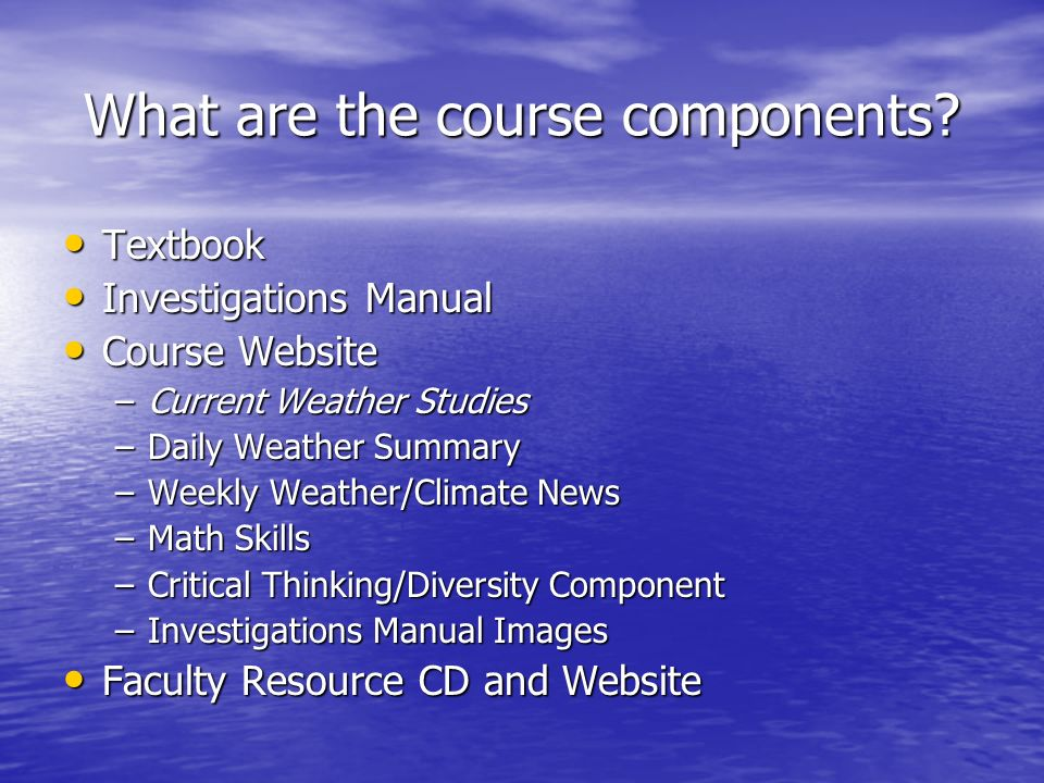 What are the course components.