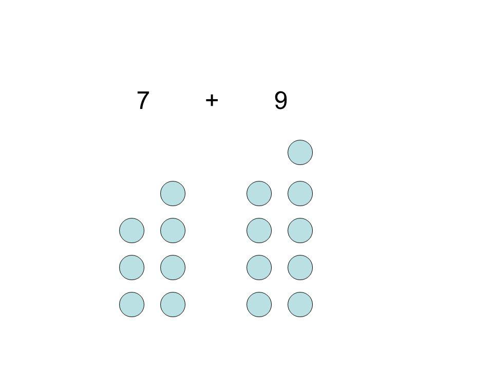 7 + 9