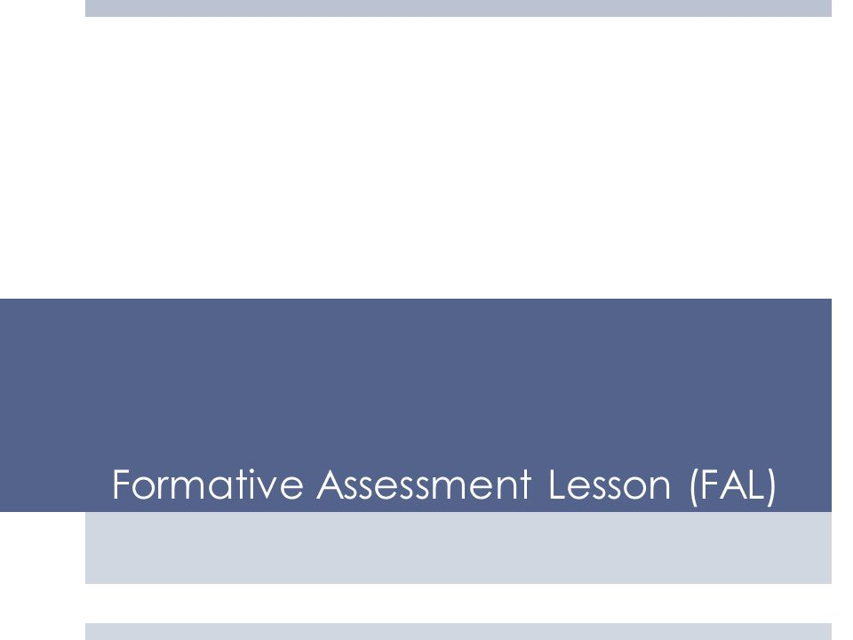 Formative Assessment Lesson (FAL)