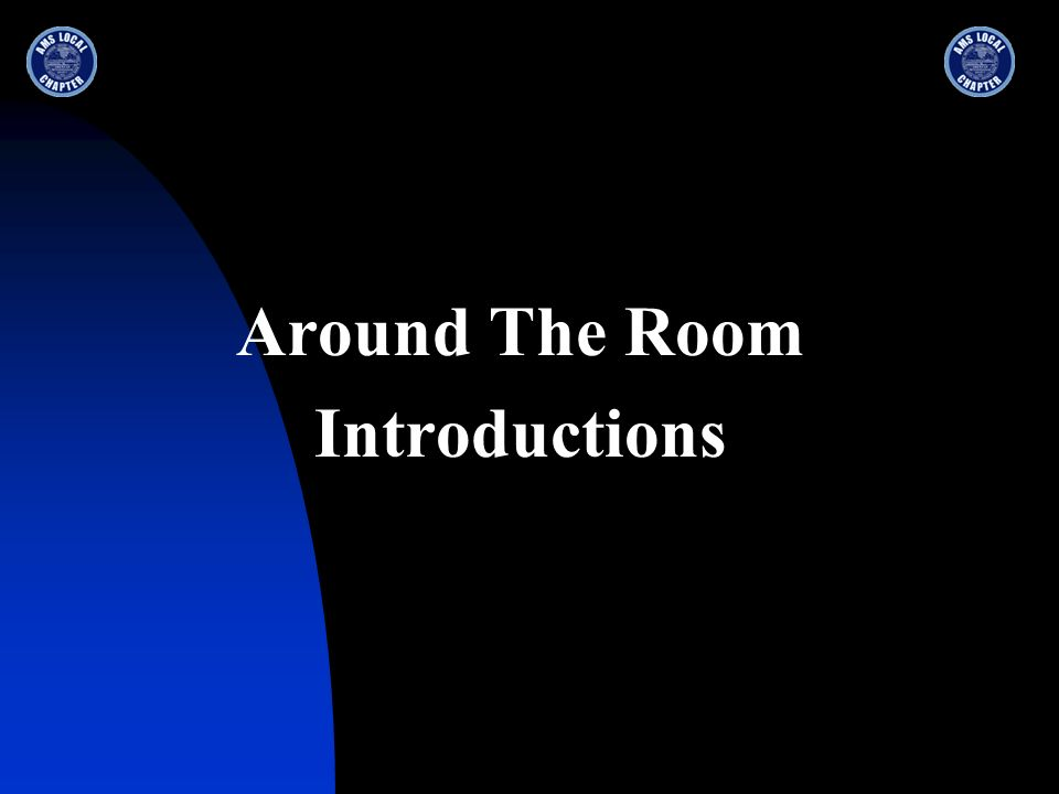 Around The Room Introductions