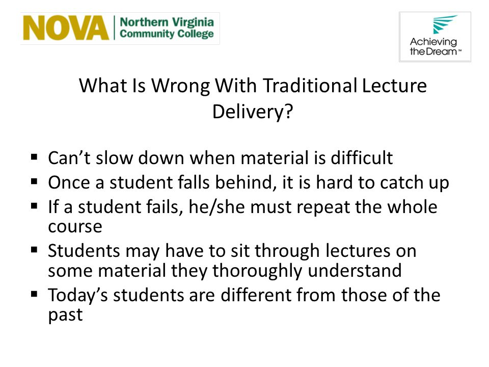 What Is Wrong With Traditional Lecture Delivery.