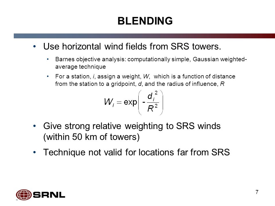 7 BLENDING Use horizontal wind fields from SRS towers.