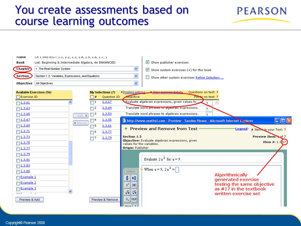 Copyright© Pearson 2008 You create assessments based on course learning outcomes