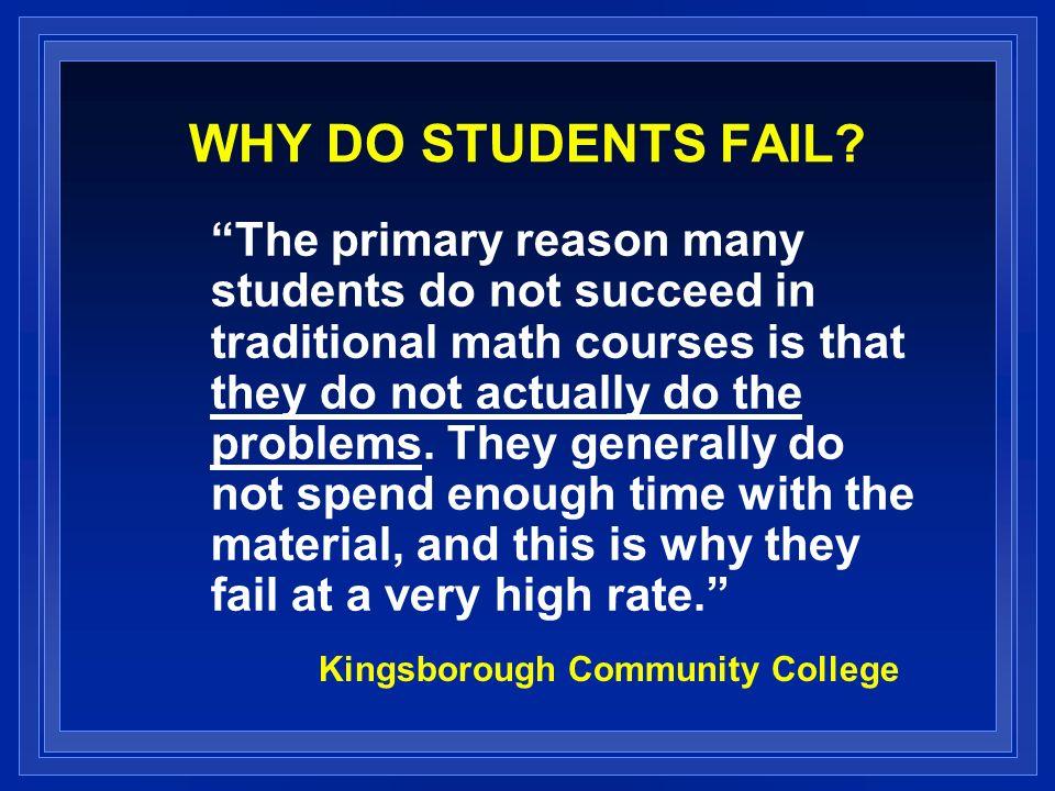 WHY DO STUDENTS FAIL.