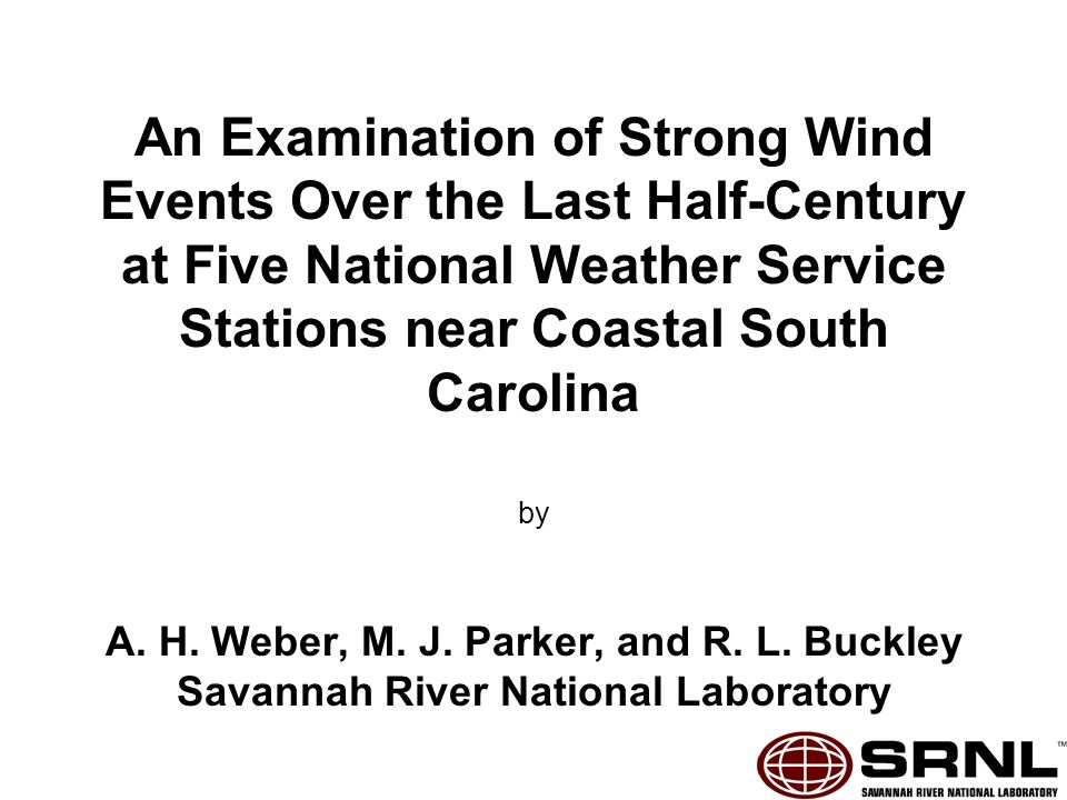 An Examination of Strong Wind Events Over the Last Half-Century at Five National Weather Service Stations near Coastal South Carolina by A.