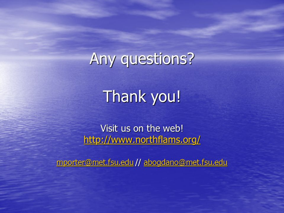 Any questions. Thank you. Visit us on the web.