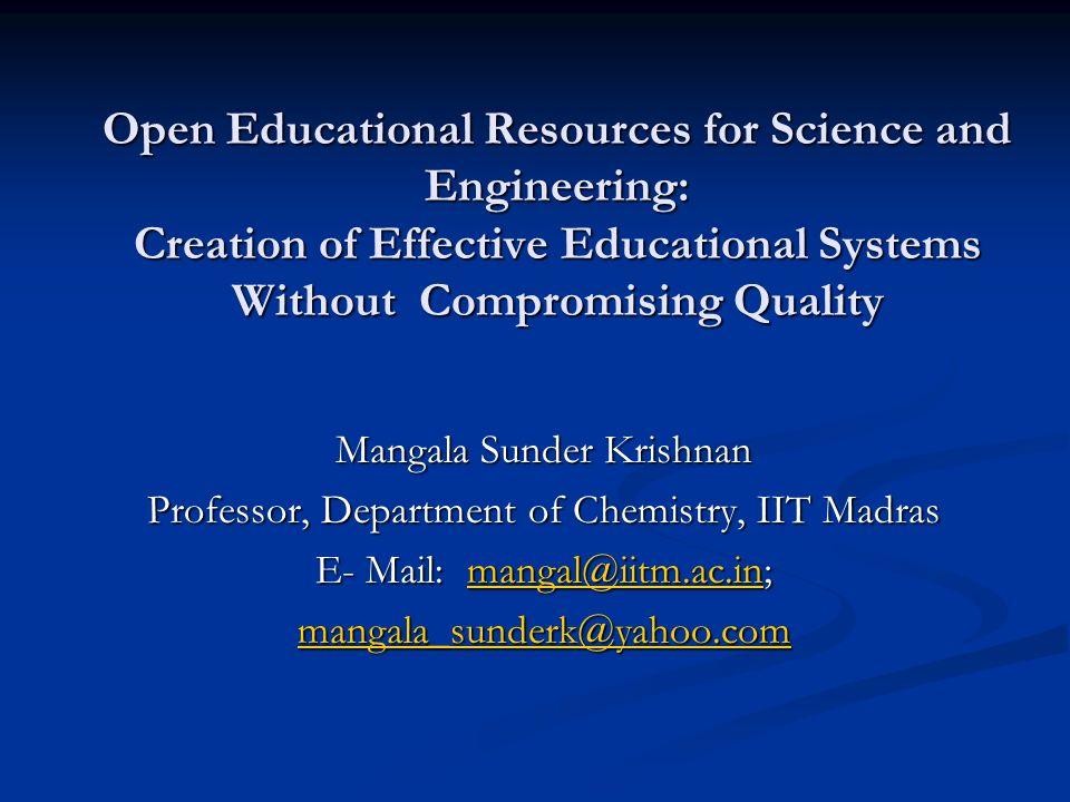 National Programme on Technology Enhanced Learning (NPTEL) Professor M.
